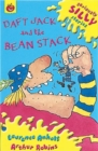 Seriously Silly Supercrunchies: Daft Jack and The Bean Stack - Book