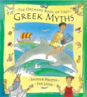 The Orchard Book of First Greek Myths - Book