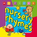 My First... Nursery Rhymes - Book