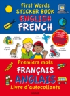 First Words Sticker Books: English/French - Book