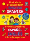 First Words Sticker Books: English/Spanish - Book