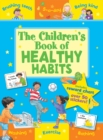 The Children's Book of Healthy Habits - Book