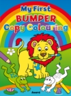 My First Bumper Copy Colouring - Book