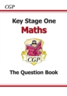KS1 Maths Question Book (for the New Curriculum) - Book