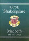Grade 9-1 GCSE English Shakespeare Text Guide - Macbeth - Book