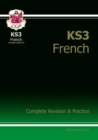 New KS3 French Complete Revision & Practice with Free Online Audio - Book
