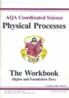GCSE AQA Coordinated Science : Physical Processes Workbook - Book