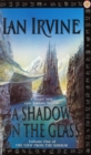 A Shadow On The Glass : The View From The Mirror, Volume One (A Three Worlds Novel) - Book