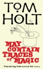 May Contain Traces Of Magic : J.W. Wells & Co. Book 6 - Book