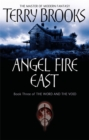 Angel Fire East : The Word and the Void Series: Book Three - Book