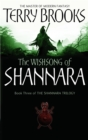 The Wishsong Of Shannara : The original Shannara Trilogy - Book