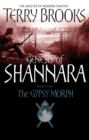 The Gypsy Morph : Genesis of Shannara Book Three - Book