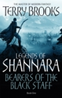 Bearers Of The Black Staff : Legends of Shannara: Book One - Book