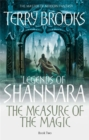 The Measure Of The Magic : Legends of Shannara: Book Two - Book