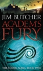 Academ's Fury : The Codex Alera: Book Two - Book