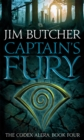 Captain's Fury : The Codex Alera: Book Four - Book