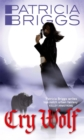 Cry Wolf : Alpha and Omega: Book 1 - Book
