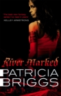 River Marked : Mercy Thompson: Book 6 - Book