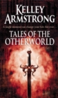 Tales Of The Otherworld : Book 2 of the Tales of the Otherworld Series - Book