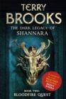 Bloodfire Quest : Book 2 of The Dark Legacy of Shannara - Book
