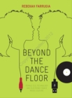Beyond the Dance Floor : Female DJs, Technology and Electronic Dance Music Culture - eBook