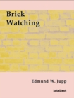 Brick Watching - eBook
