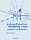 Media and Identity in Contemporary Europe : Consequences of global convergence - eBook