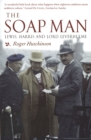 The Soap Man : Lewis, Harris and Lord Leverhulme - Book