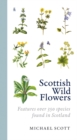 Scottish Wild Flowers - Book