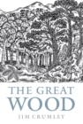 The Great Wood : The Ancient Forest of Caledon - Book