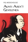 Aunts Aren't Gentlemen - Book