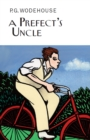 A Prefect's Uncle - Book