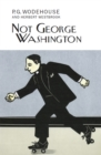 Not George Washington - Book