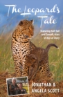 The Leopard's Tale : featuring Half-Tail and Zawadi, stars of Big Cat Diary - eBook