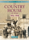 The Country House at War: 1914-18 - Book