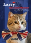 Larry the Chief Mouser : And Other Official Cats - Book