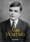 Alan Turing : Remarkable Lives - Book