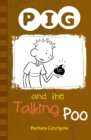 PIG and the Talking Poo : Set 1 - Book