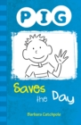 PIG Saves the Day : Set 1 - Book