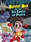Boffin Boy and the Ice Caves of Pluto : Set Two - Book