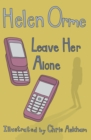 Leave Her Alone - Book
