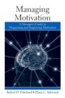 Managing Motivation : A Manager's Guide to Diagnosing and Improving Motivation - Book