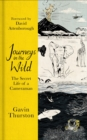 Journeys in the Wild : The Secret Life of a Cameraman - eBook