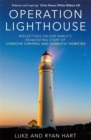 Operation Lighthouse : Reflections on our Family's Devastating Story of Coercive Control and Domestic Homicide - Book