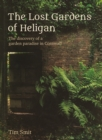 The Lost Gardens Of Heligan - eBook
