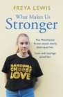 What Makes Us Stronger - Book