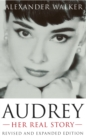 Audrey: Her Real Story - eBook