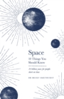 Space: 10 Things You Should Know - Book