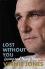 Lost Without You : Loving and Losing Tanya - Book