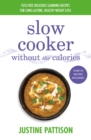 Slow Cooker Without the Calories - Book